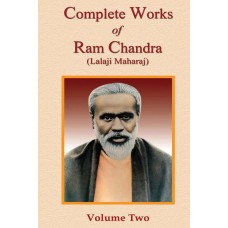 The Complete Works of Ram Chandra (Lalaji Maharaj) - Vol. 2 - HB (ENGLISH)