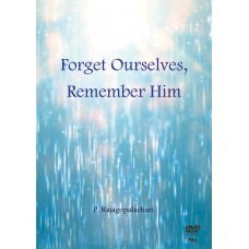 Forget Ourselves, Remember Him -PAL (ENGLISH)