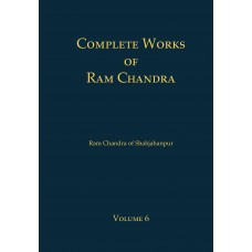 Complete Works of Ram Chandra - Vol. 6 - HB (ENGLISH)